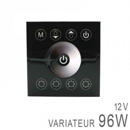Variateur Mural 12V 96 Watts - Touche Sensitive